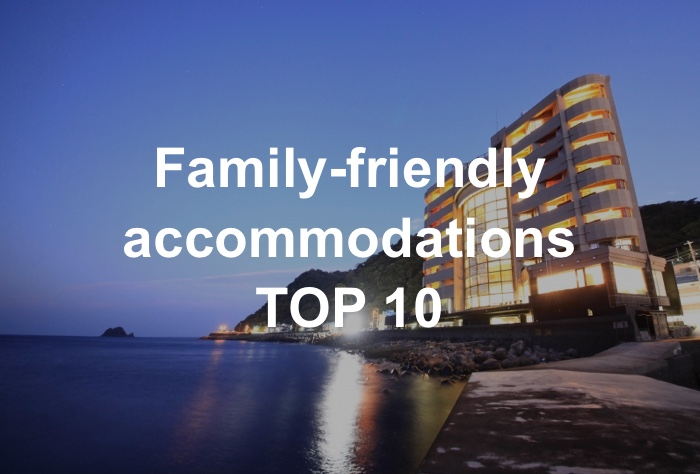 Family-friendly accommodations TOP 10