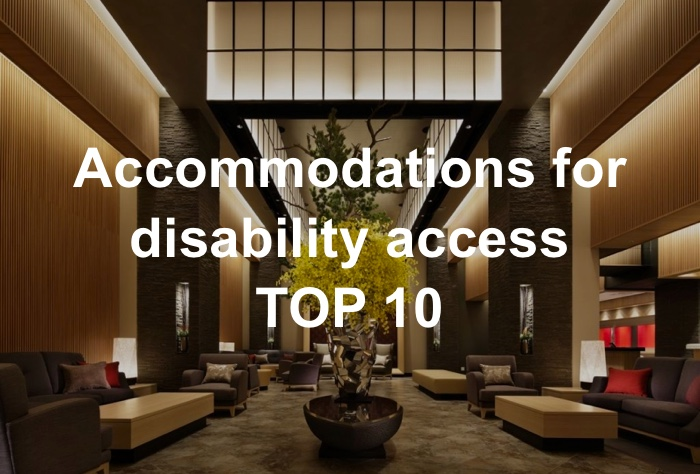 Handicap accessible accommodations TOP 10