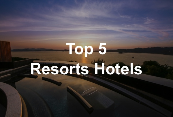 TOP5 Resorts Hotels