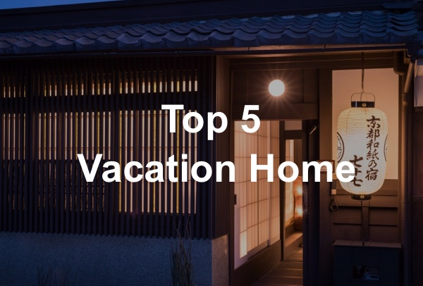 TOP5 Vacation Home