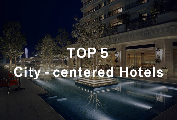 City - centered Hotels TOP10